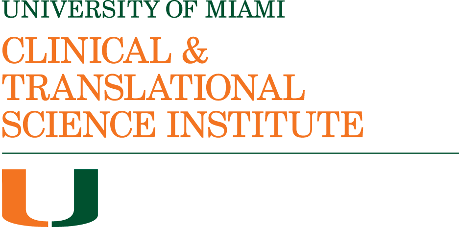 University of Miami Clinical and Translational Science Institute