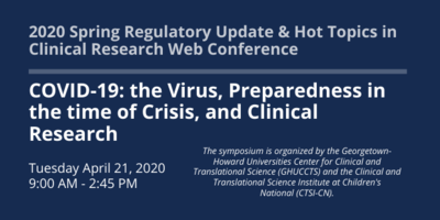 COVID-19: the Virus, Preparedness in the time of Crisis, and Clinical Research web conference banner