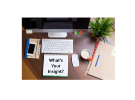 "A notepad displaying the text ""What's your insight?"""