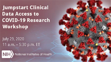 NIH to Host Virtual Community Workshop on Jumpstarting Clinical Data Access to COVID-19 Research
