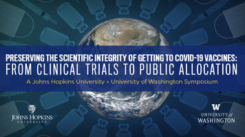 From clinical trials to public allocation - a Johns Hopkins University and University of Washington Symposium