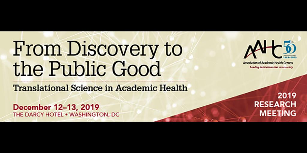 From Discovery to the Public Good: Translational Science in Academic Health