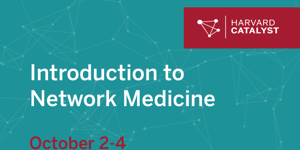 Introduction to Network Medicine course
