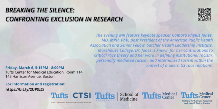 Breaking the Silence: Confronting Exclusion in Research. Friday, March 6, 5:15-8:00PM, 145 Harrison Avenue, Boston. Image shows silhouettes of people's heads in various pastel colors.
