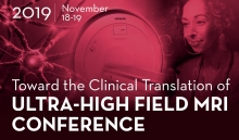"CTSI announces a conference entitled ""Toward the Clinical Translation of Ultra-High Field MRI"" on Nov. 18-19, 2019."