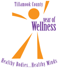 Tallamook County Year of Wellness - Healthy bodies...Healthy minds