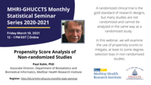 "This month's MHRI-GHUCCTS Monthly Statistical Seminar Series features Dr. Paul Kolm, Associate Director in the Department of Biostatistics and Biomedical Informatics at MedStar Health Research Institute. Dr. Kolm will discuss ""Propensity Score Analysis of Non-randomized Studies""."